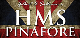 Gilbert and Sullivan's HMS Pinafore